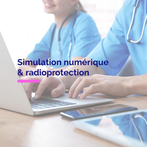 Réussir votre projet de simulation numérique en radioprotection